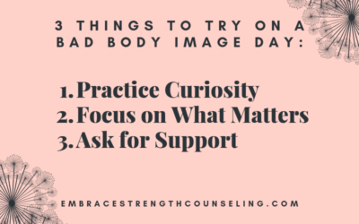 3 Things To Try On A Bad Body Image Day